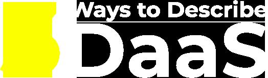3 ways to describe Daas