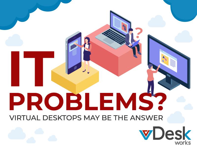 Virtual Desktop for IT